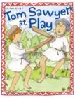 Image for Tom Sawyer at play