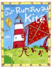 Image for Our runaway kite