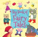 Image for Big book of fairy tales
