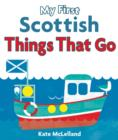 Image for My first Scottish things that go