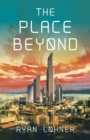 Image for The place beyond