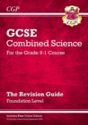 Image for New Grade 9-1 GCSE Combined Science: Revision Guide with Online Edition - Foundation