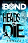 Image for Heads you die
