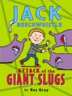 Image for Attack of the giant slugs
