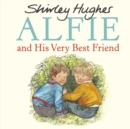 Image for Alfie and his very best friend