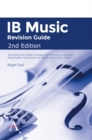 Image for IB Music Revision Guide 2nd Edition: Everything you need to prepare for the Music Listening Examination (Standard and Higher Level 2016-2019) : Standard and higher level