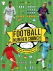 Image for Football number crunch  : figures, facts and soccer stats - the world of football in numbers