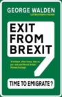 Image for Exit from Brexit  : time to emigrate