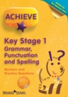 Image for Achieve KS1 Grammar, Punctuation & Spelling Revision & Practice Questions