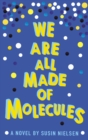 Image for We are all made of molecules