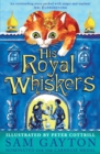 Image for His royal whiskers  : a furry-tailed fairy tale