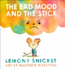 Image for The bad mood and the stick