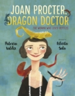 Image for Joan Procter, dragon doctor  : the woman who loved reptiles