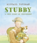 Image for Stubby  : a true story of friendship