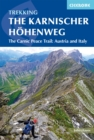 Image for The Karnischer Hohenweg: a 1-2 week trek on the Carnic Peace Trail : Austria and Italy