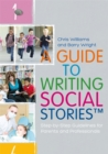 Image for A guide to writing social stories: step-by-step guidelines for parents and professionals