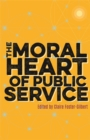 Image for The moral heart of public service
