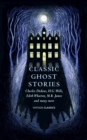 Image for Classic ghost stories  : spooky tales to read at Christmas
