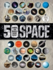 Image for 50 things you should know about space