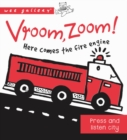 Image for Vroom, zoom!  : here comes the fire engine