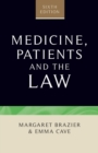 Image for Medicine, patients and the law