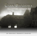 Image for Dark Shadows - Haunting Memories