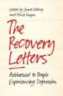 Image for The recovery letters  : addressed to people experiencing depression