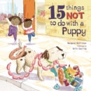 Image for 15 things not to do with a puppy