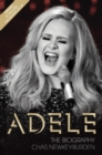 Image for Adele - The Biography: Updated to include the making of 25