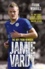 Image for Jamie Vardy  : the boy from nowhere