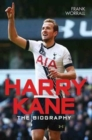 Image for Harry Kane  : the biography