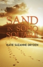 Image for Sand in Soho Square