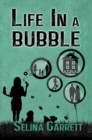 Image for Life in a Bubble