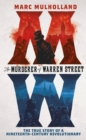 Image for The murderer of Warren Street  : the true story of a nineteenth-century revolutionary