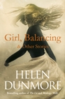 Image for Girl, balancing & other stories