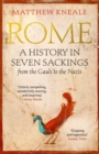 Image for Rome  : a history in seven sackings, from the Gauls to the Nazis