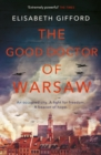 Image for The good doctor of Warsaw