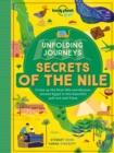 Image for Unfolding Journeys - Secrets of the Nile