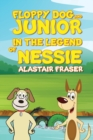 Image for Floppy Dog and Junior in the legend of Nessie