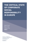 Image for The critical state of corporate social responsibility in Europe