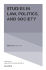 Image for Studies in law, politics, and society. : 76