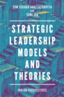 Image for Strategic leadership models and theories: Indian perspectives