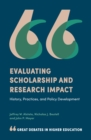 Image for Evaluating scholarship and research impact: history, practices and policy development
