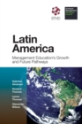 Image for Latin America: management education's growth and future pathways