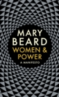 Image for Women & power  : a manifesto