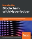 Image for Hands-on blockchain with hyperledger: building decentralized applications with hyperledger fabric and composer