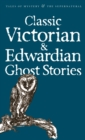 Image for Classic Victoria & Edwardian ghost stories
