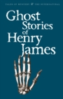 Image for Ghost Stories of Henry James