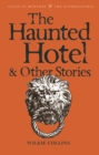 Image for The Haunted Hotel & Other Stories