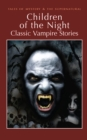 Image for Children of the Night: Classic Vampire Stories